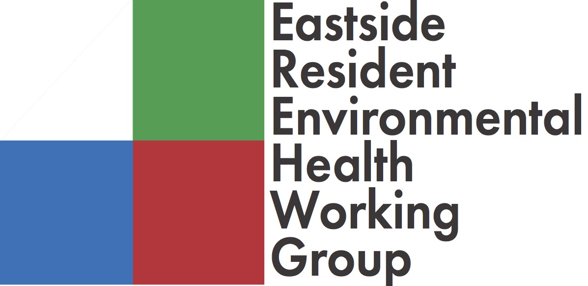 Eastside Resident Environmental Health Working Group